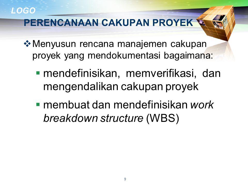 LOGO DISKUSI TUGAS  Buatlah WBS untuk proyek anda  Contoh ada di 03 Dok Rencana Cakupan  Sederhanakan WBS anda untuk memudahkan penyusunan anggaran 20