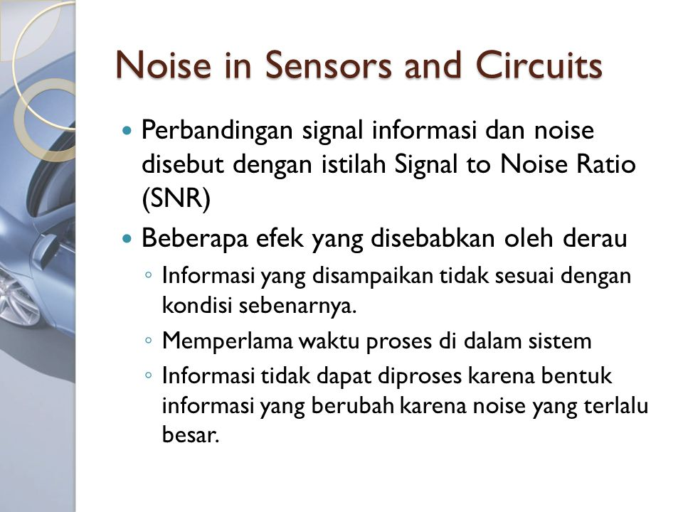 Referensi Handbook Of Modern Sensors Physics, Designs,and Applications 4th Edition [Chapter 5] http://www.autoshop101.com/ Related document, video and image from Youtube, Google