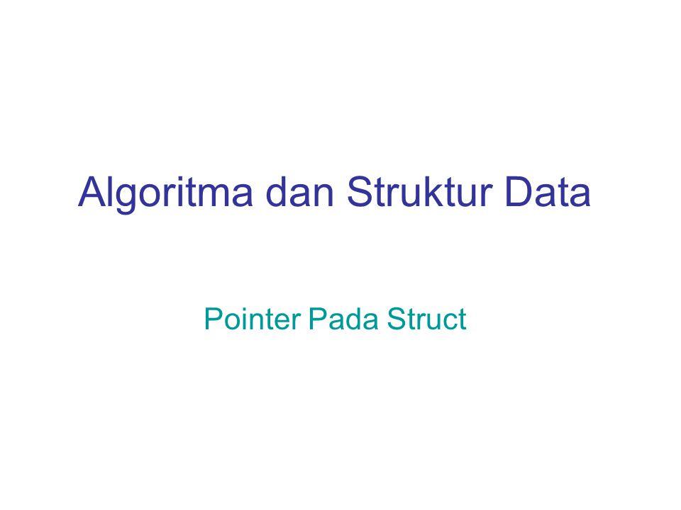 Definition — Structure Beberapa variabel (dapat berbeda tipe) yang dikelompokkan menjadi satu dengan sebuah nama baru