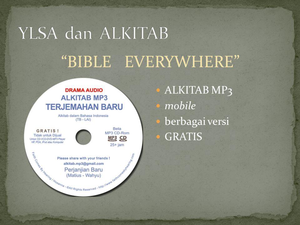 """""""BIBLE EVERYWHERE"""" ALKITAB MP3 mobile berbagai versi GRATIS"""