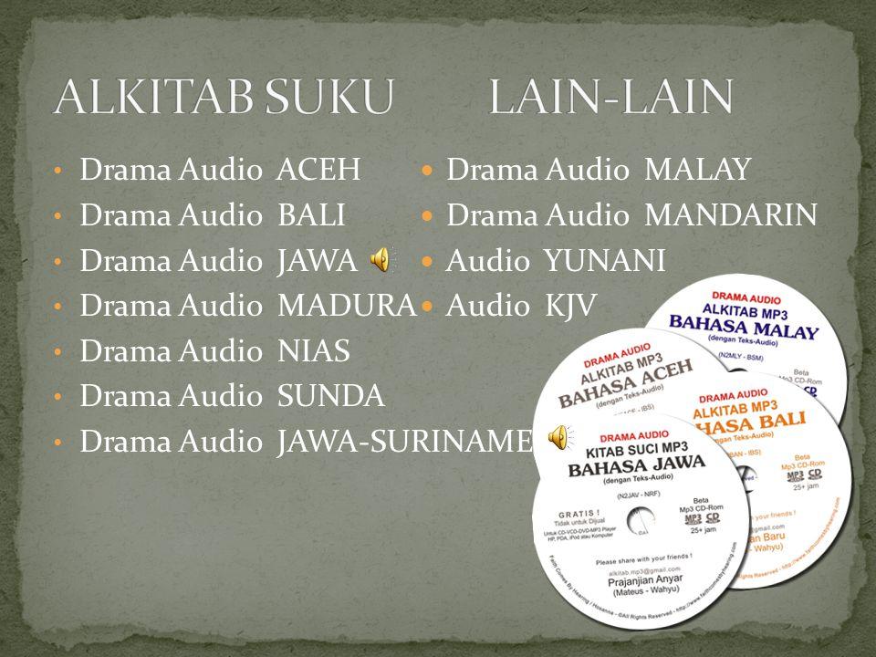 Drama Audio ACEH Drama Audio BALI Drama Audio JAWA Drama Audio MADURA Drama Audio NIAS Drama Audio SUNDA Drama Audio JAWA-SURINAME Drama Audio MALAY D