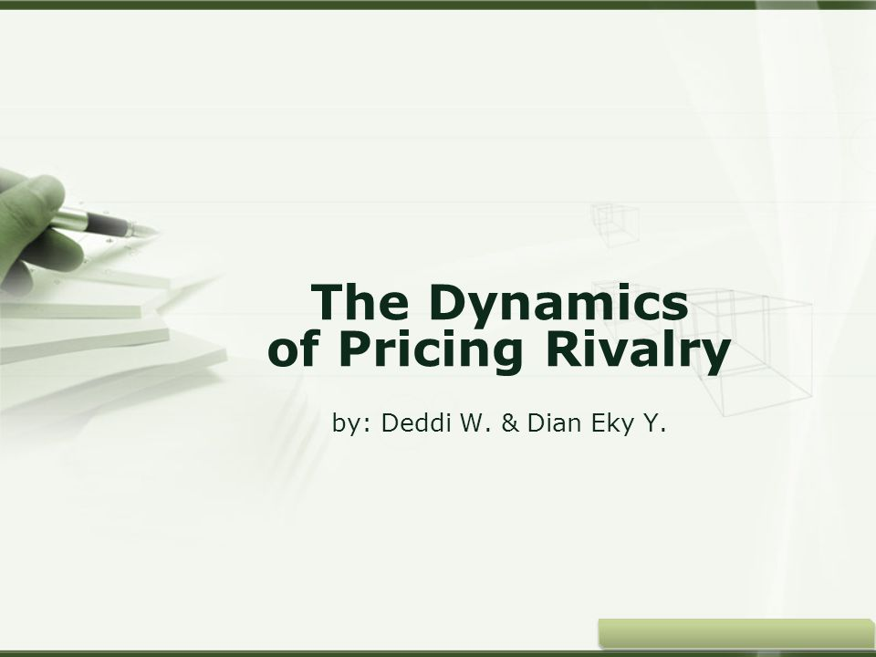 Copyright © Wondershare Software The Dynamics of Pricing Rivalry by: Deddi W. & Dian Eky Y.