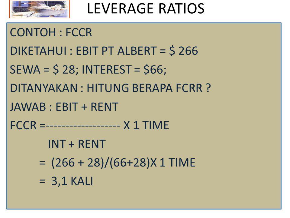 LEVERAGE RATIOS 5.
