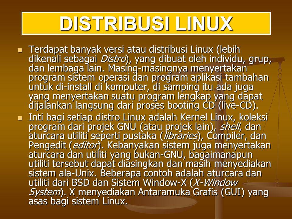 Ada banyak sekali distro Linux, diantaranya: RedHat, distribusi yang paling populer, minimal di Indonesia.
