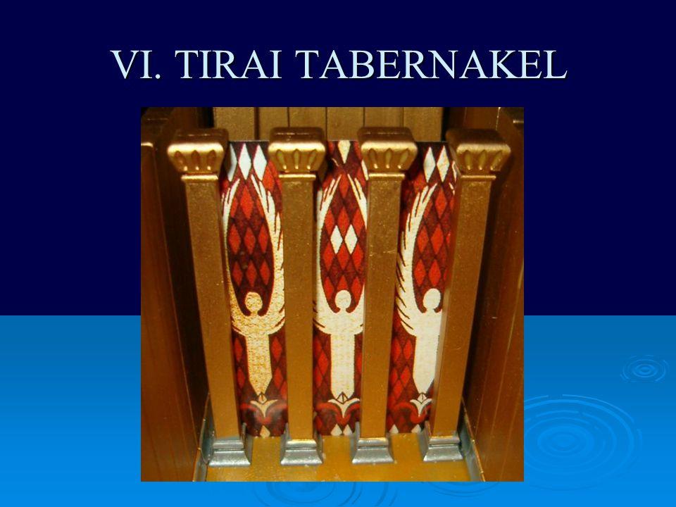 VI. TIRAI TABERNAKEL