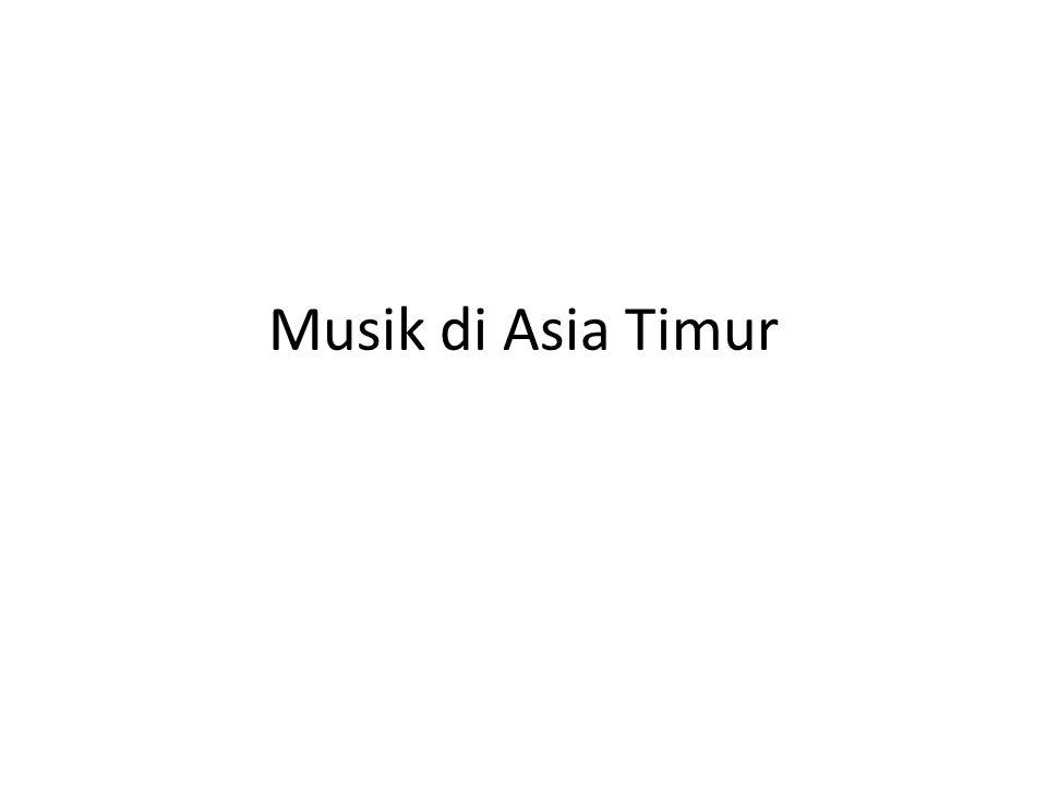 Disebut juga musik oriental.(Cina, Korea dan Jepang).