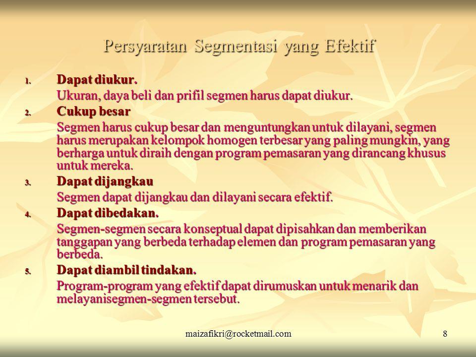 maizafikri@rocketmail.com 19 Differensiasi Produk 1.