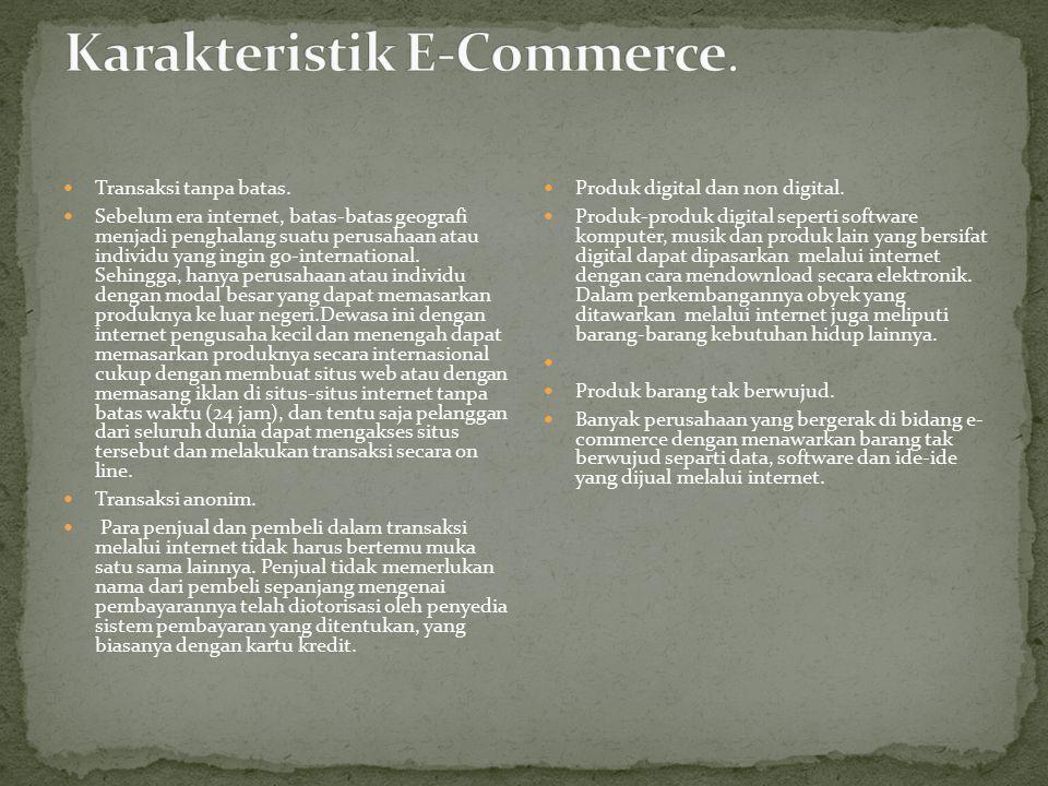 Meskipun e-commerce memiliki banyak syarat teknik, server web dan syarat e- commerce sangat dibutuhkan. Web sever harus mempunyai kapasitas untuk meng
