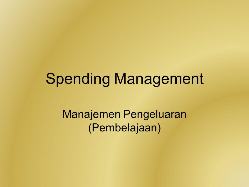 Spending Management Manajemen Pengeluaran (Pembelajaan)