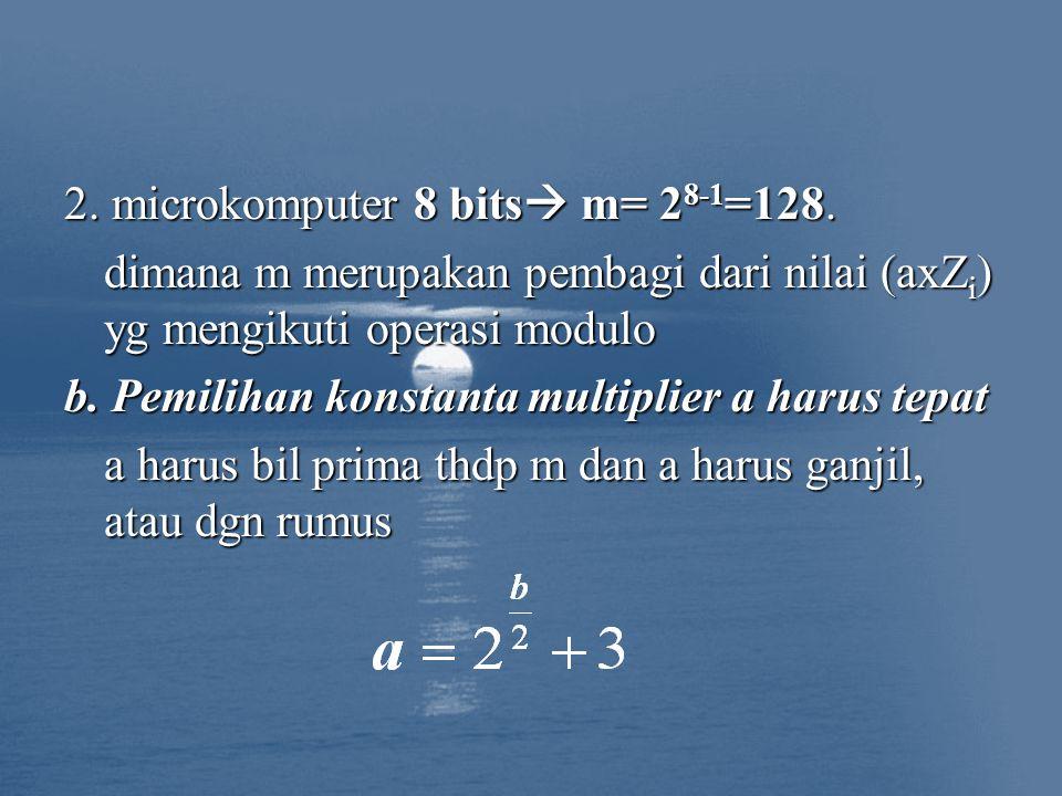 2. microkomputer 8 bits  m= 2 8-1 =128.