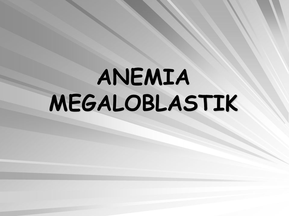 Kelainan kurang darah yang diakibatkan gangguan sintesis DNA ditandai adanya sel megaloblasti