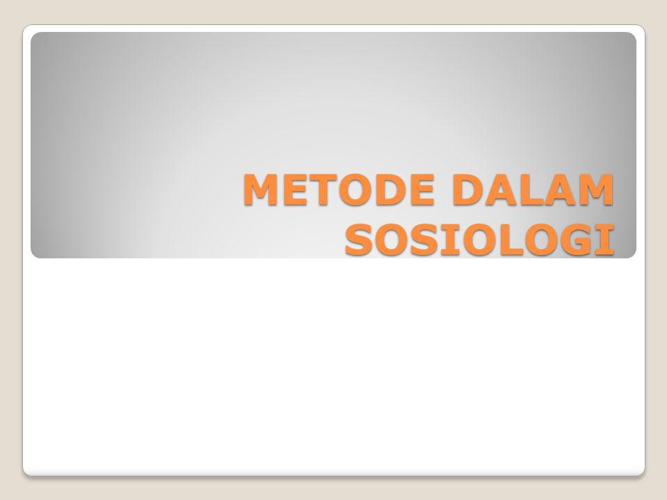 Sebagai Ilmu, Apa Saja Metode Sosiologi.