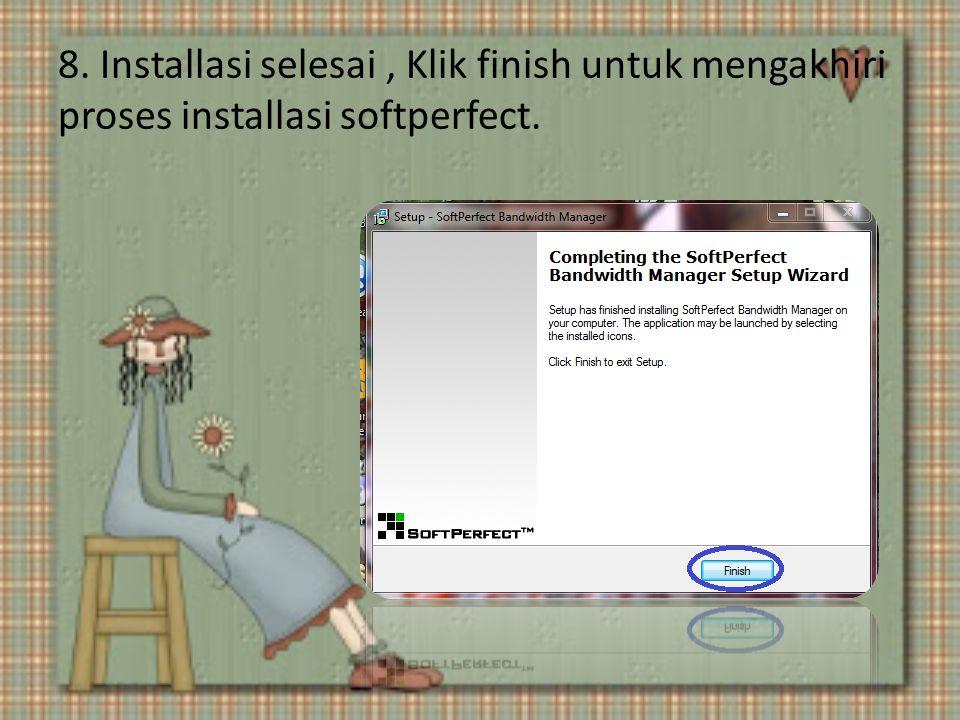 8. Installasi selesai, Klik finish untuk mengakhiri proses installasi softperfect.