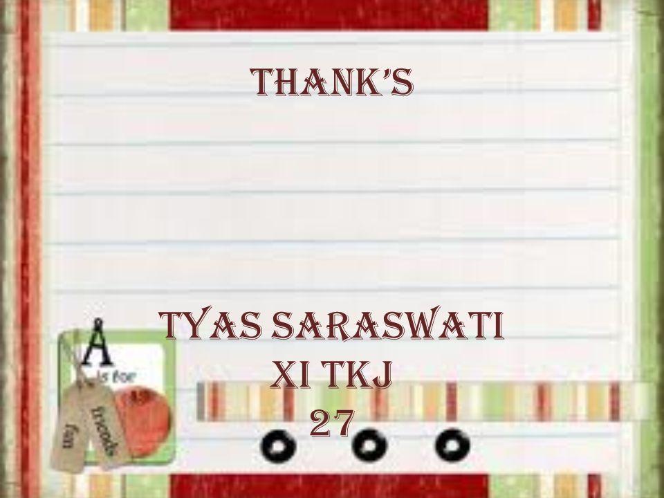Thank's Tyas Saraswati XI TKJ 27