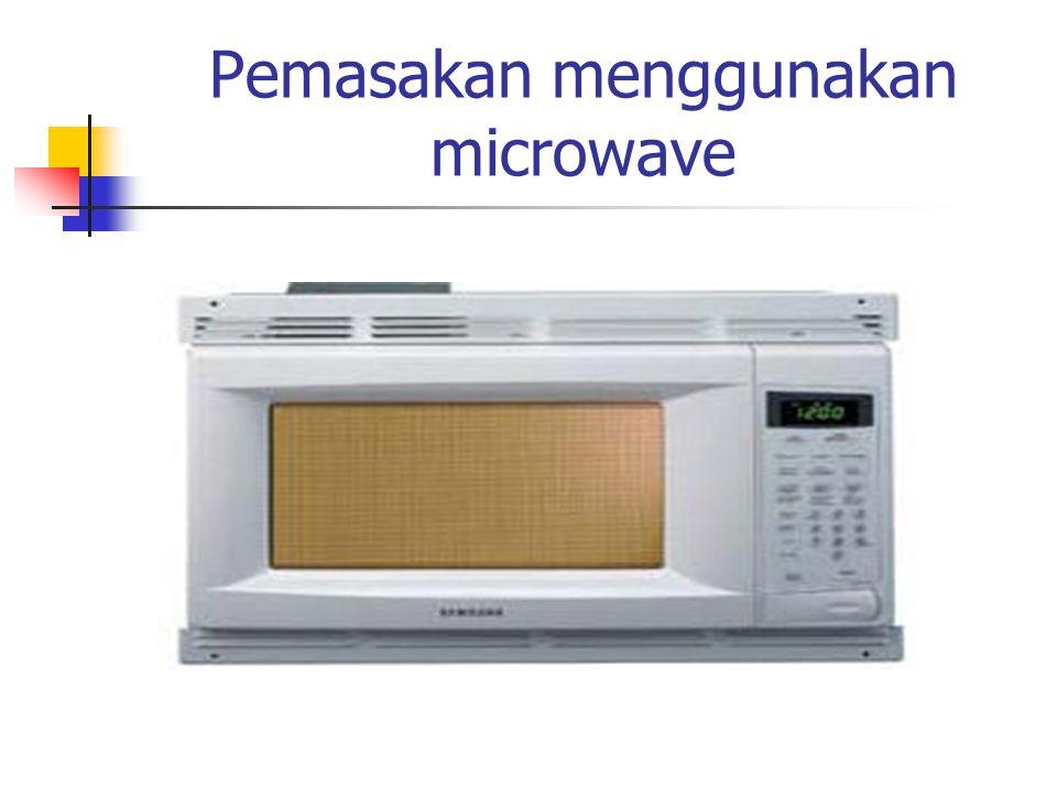 Pemasakan menggunakan microwave