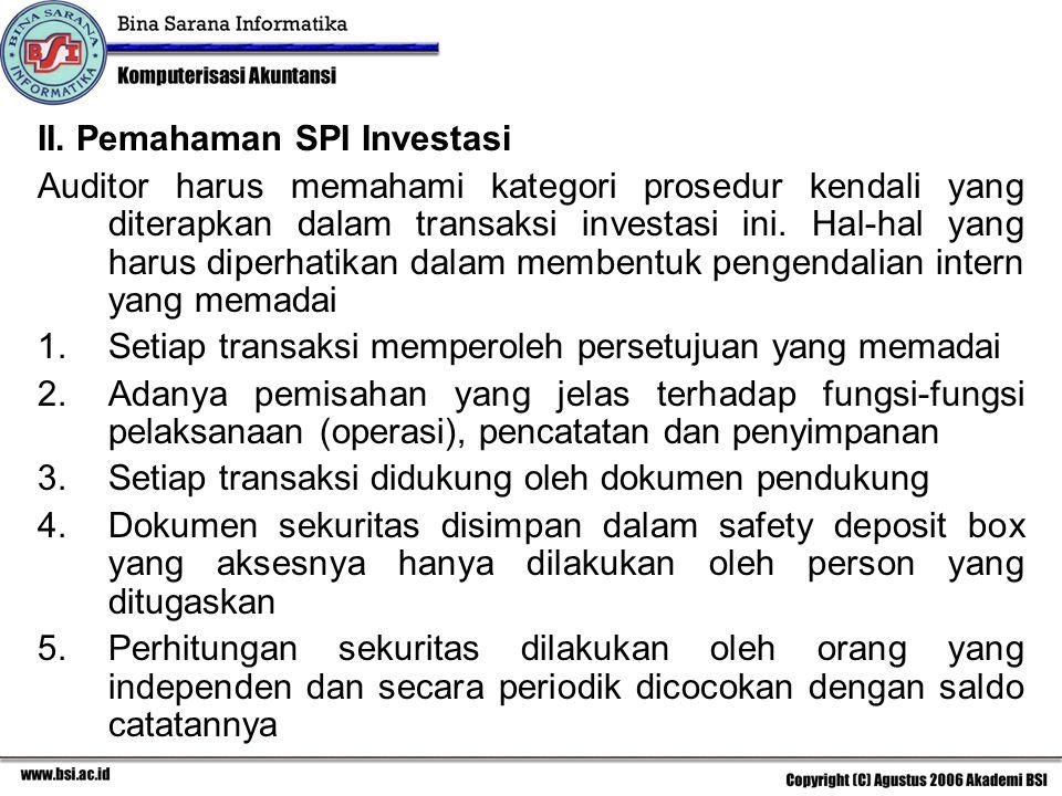 I.Catatan-catatan dan dokumen yang digunakan a.Sertifikat saham, dokumen ini menunjukkan jumlah saham yang dimiliki klien sebagai salah satu pemegang saham.