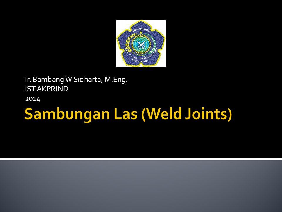 Ir. Bambang W Sidharta, M.Eng. IST AKPRIND 2014