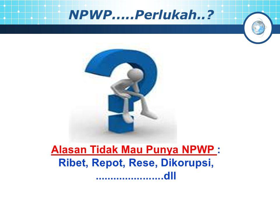 NPWP.....Perlukah...