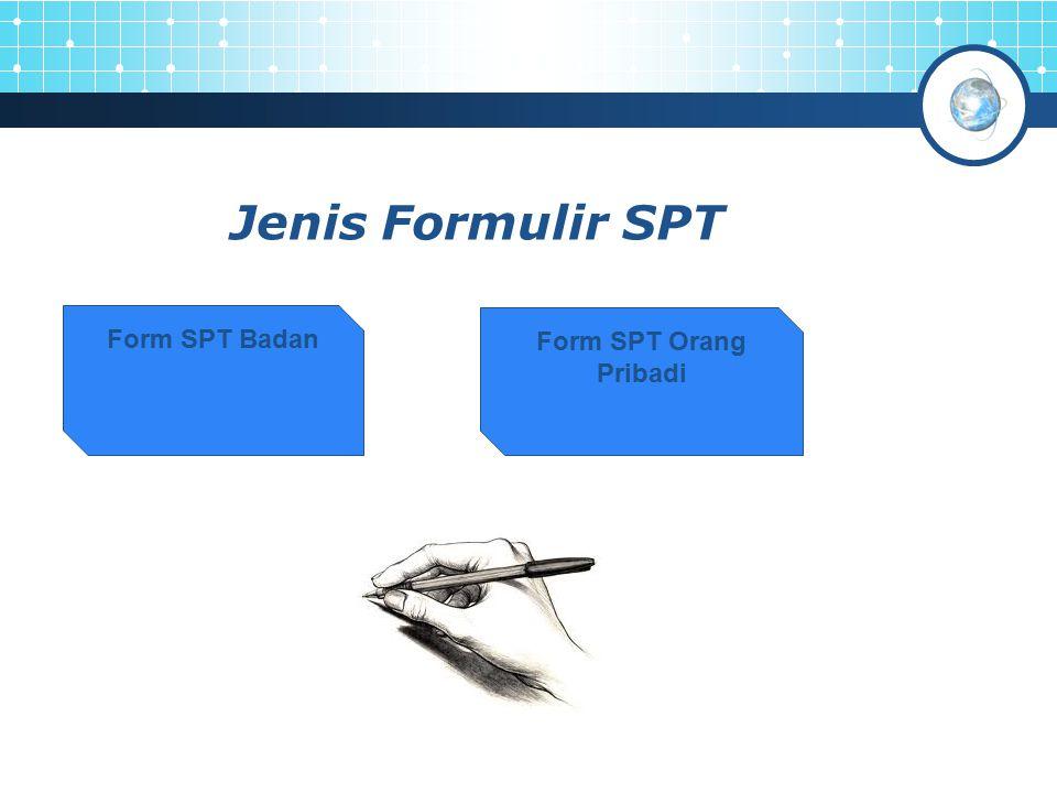 Jenis Formulir SPT Form SPT Badan Form SPT Orang Pribadi
