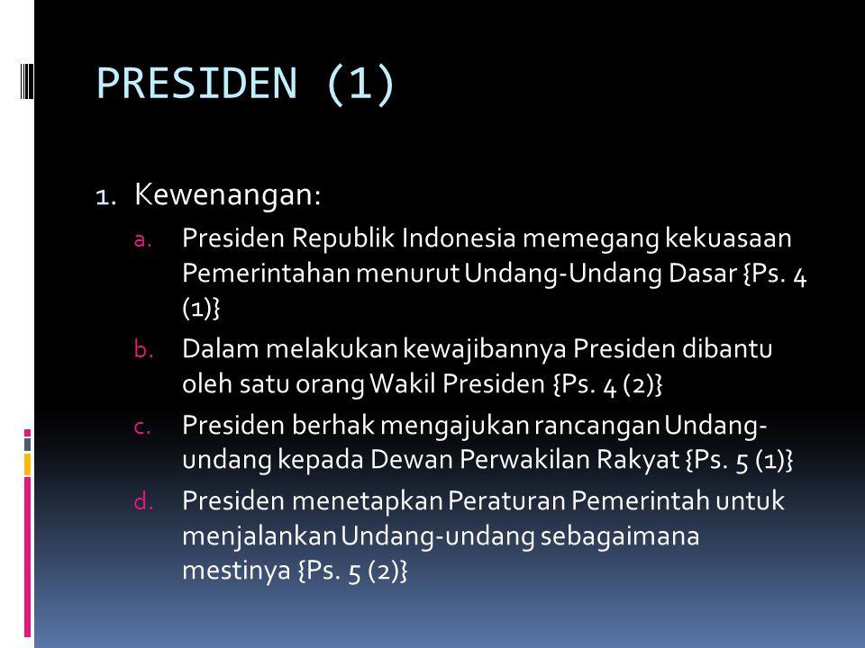 PRESIDEN (2) 2.Syarat Calon Presiden dan Wakil Presiden: {Ps.