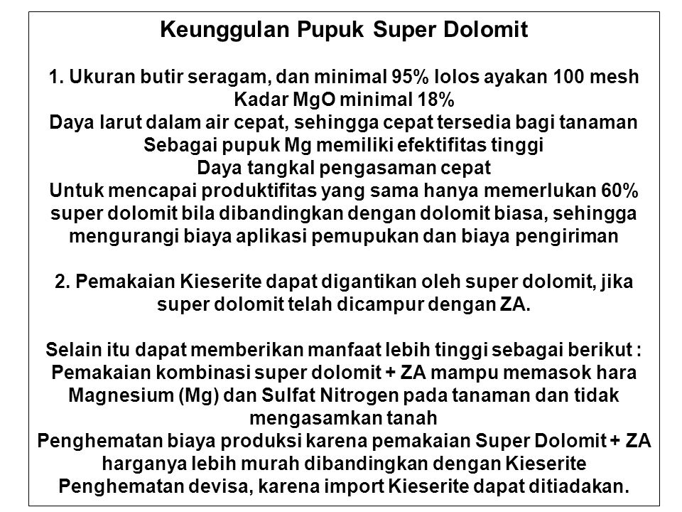 Keunggulan Pupuk Super Dolomit 1.