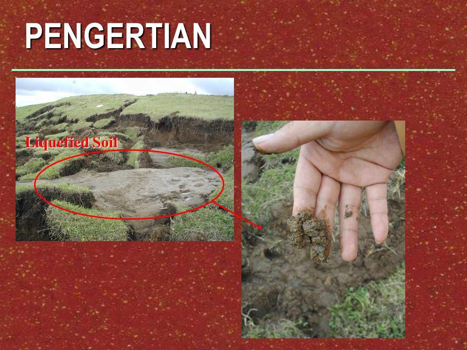 PENGERTIAN Liquefied Soil