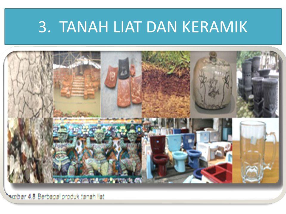 3. TANAH LIAT DAN KERAMIK
