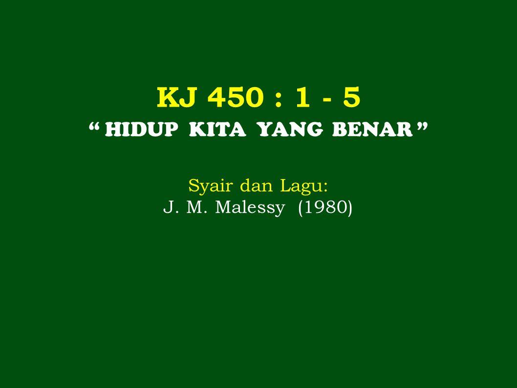 2 2 5 2   3 2 3 4 3.   Da- lam su - sah pun se - nang; 5 4/ 3 2 6   5...