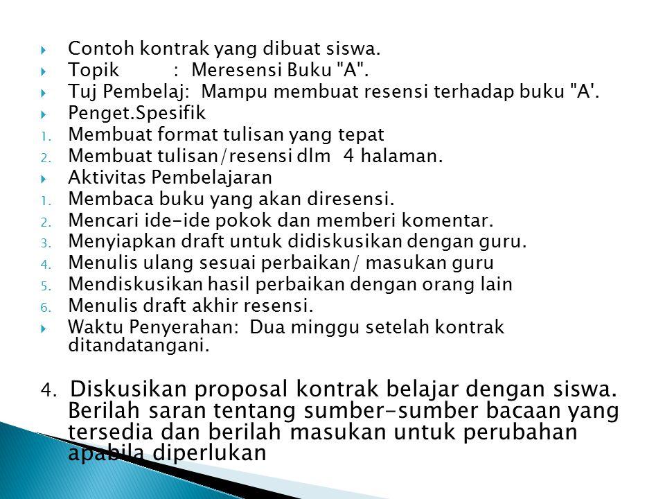  Contoh kontrak yang dibuat siswa. Topik : Meresensi Buku A .