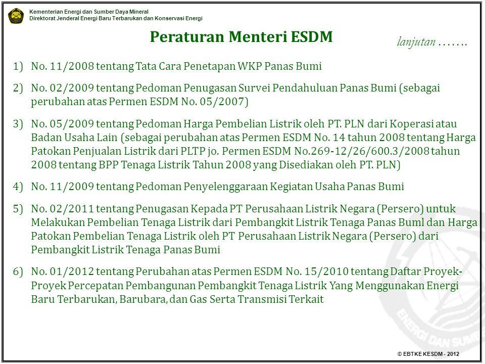Kementerian Energi dan Sumber Daya Mineral Direktorat Jenderal Energi Baru Terbarukan dan Konservasi Energi © EBTKE KESDM - 2012 1)No. 11/2008 tentang