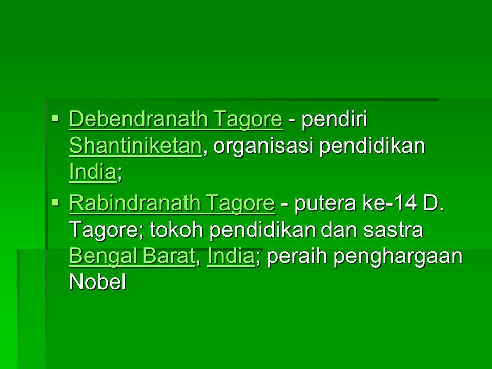  Debendranath Tagore - pendiri Shantiniketan, organisasi pendidikan India; Debendranath Tagore Shantiniketan India Debendranath Tagore Shantiniketan