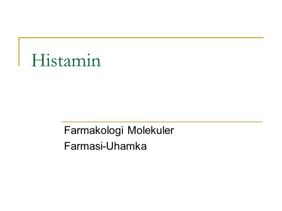 Histamin Farmakologi Molekuler Farmasi-Uhamka