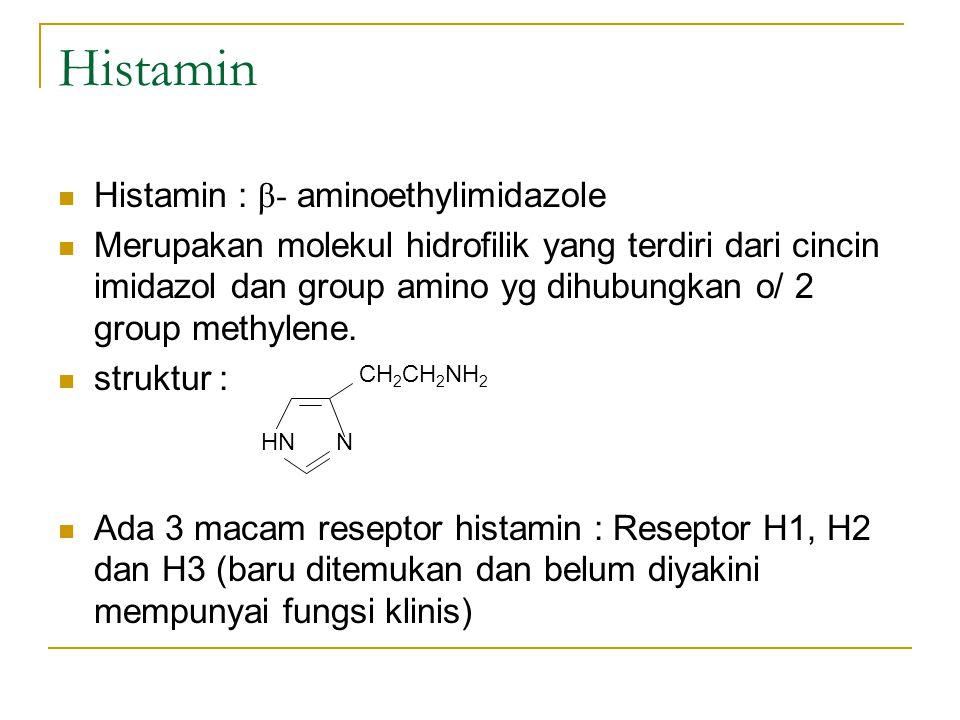 Histamin Histamin : β- aminoethylimidazole Merupakan molekul hidrofilik yang terdiri dari cincin imidazol dan group amino yg dihubungkan o/ 2 group me
