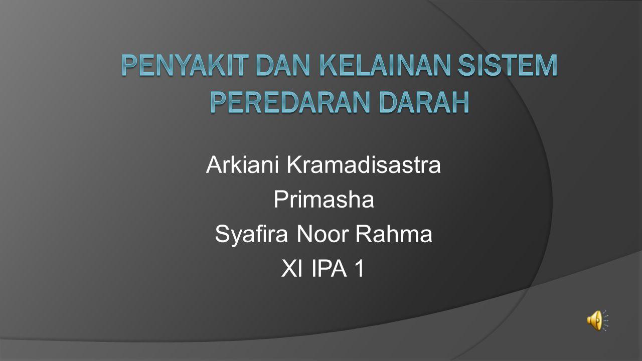 Arkiani Kramadisastra Primasha Syafira Noor Rahma XI IPA 1