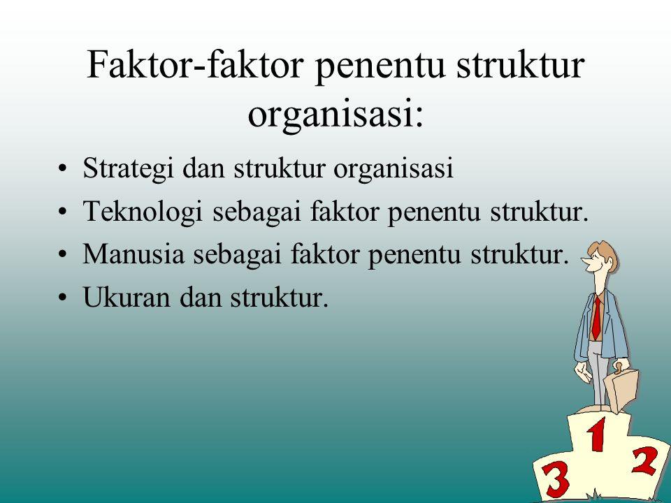 3. Koordinasi aktivitas, prosedur yang mengintegrasikan fungsi-fungsi sub unit dalam organisasi. 4. Sentralisasi dan desentralisasi pengambilan keputu