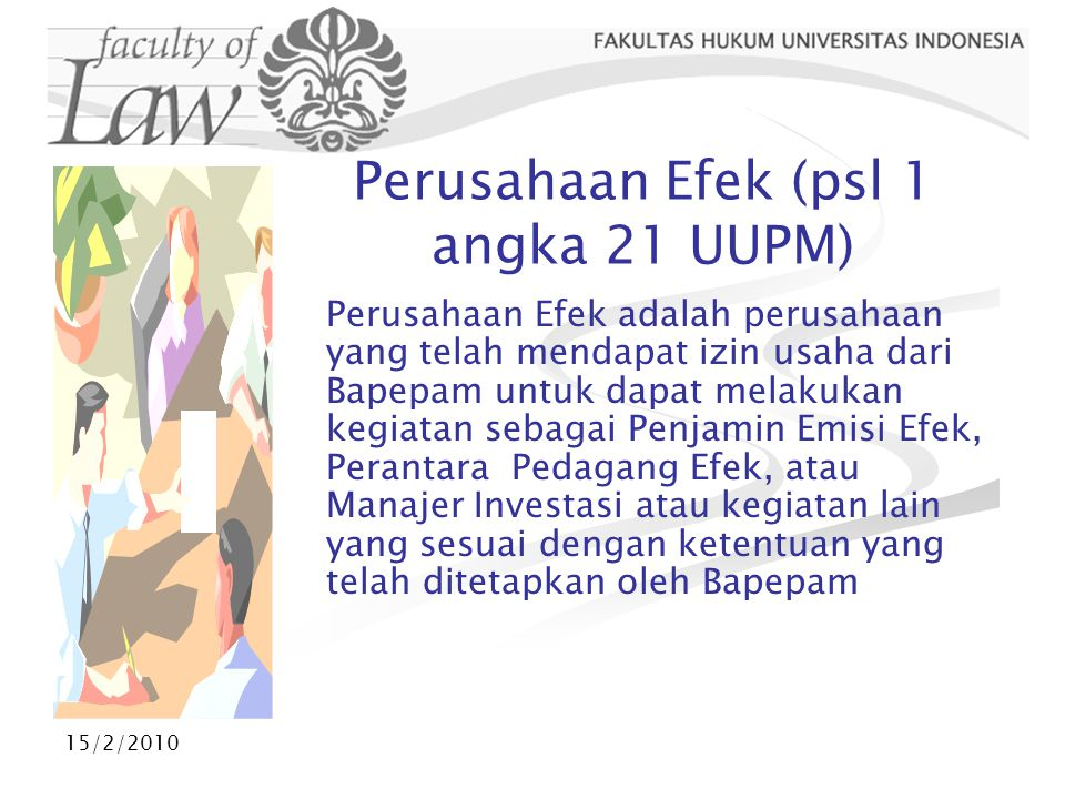 15/2/2010 Indeks Bursa Efek Jakarta  Indeks Harga Saham Gabungan (IHSG)  Indeks Harga Saham Individual (IHSI)  Indeks Likuiditas BEJ (Indeks LQ 45)  Indeks Sektoral yang terdiri dari 10 sektor