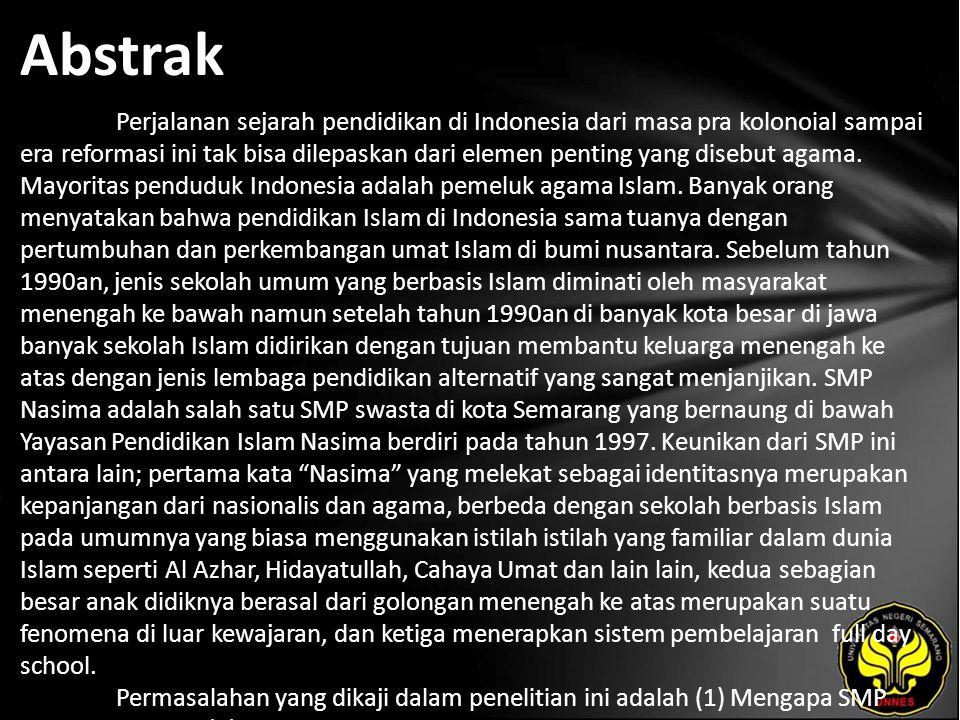 Abstrak Perjalanan sejarah pendidikan di Indonesia dari masa pra kolonoial sampai era reformasi ini tak bisa dilepaskan dari elemen penting yang disebut agama.