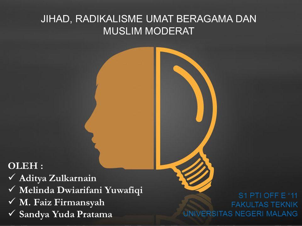 A.PENGERTIAN JIHAD DAN RADIKALISME UMAT BERAGAMA 1.