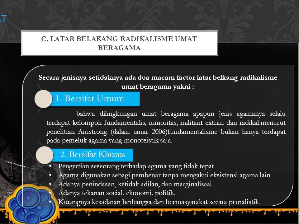 D.BENTUK DAN DAMPAK RADIKALISME 1.