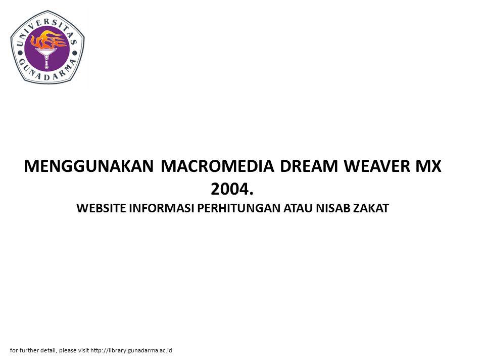 MENGGUNAKAN MACROMEDIA DREAM WEAVER MX 2004.
