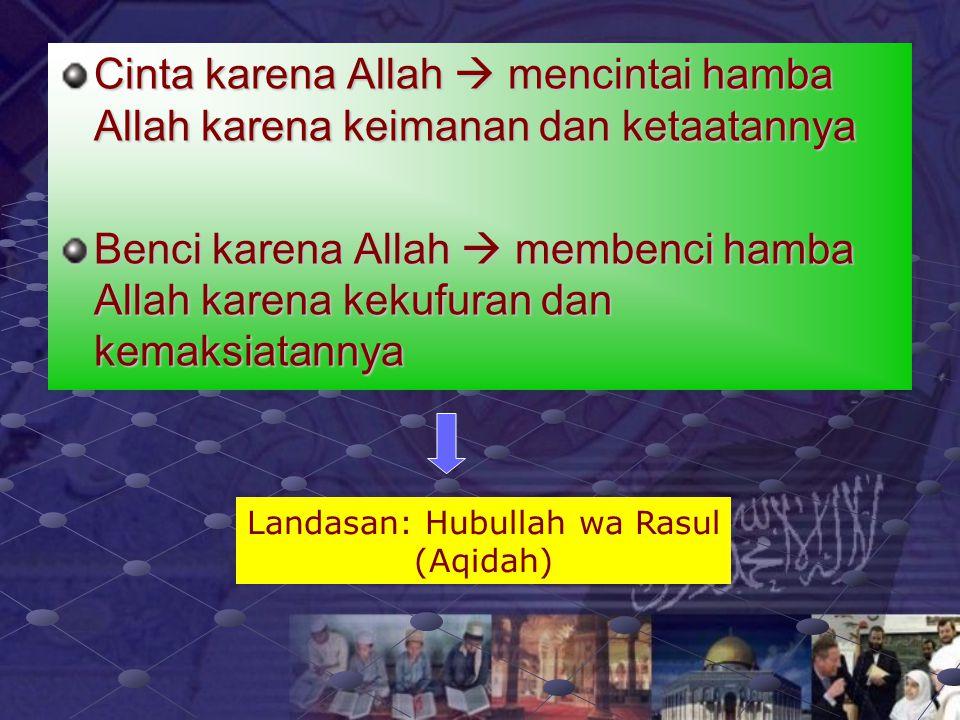 Cinta dan benci karena Allah Pilar-pilar Pengokoh Nafsiyah Islamiyah Bab 4