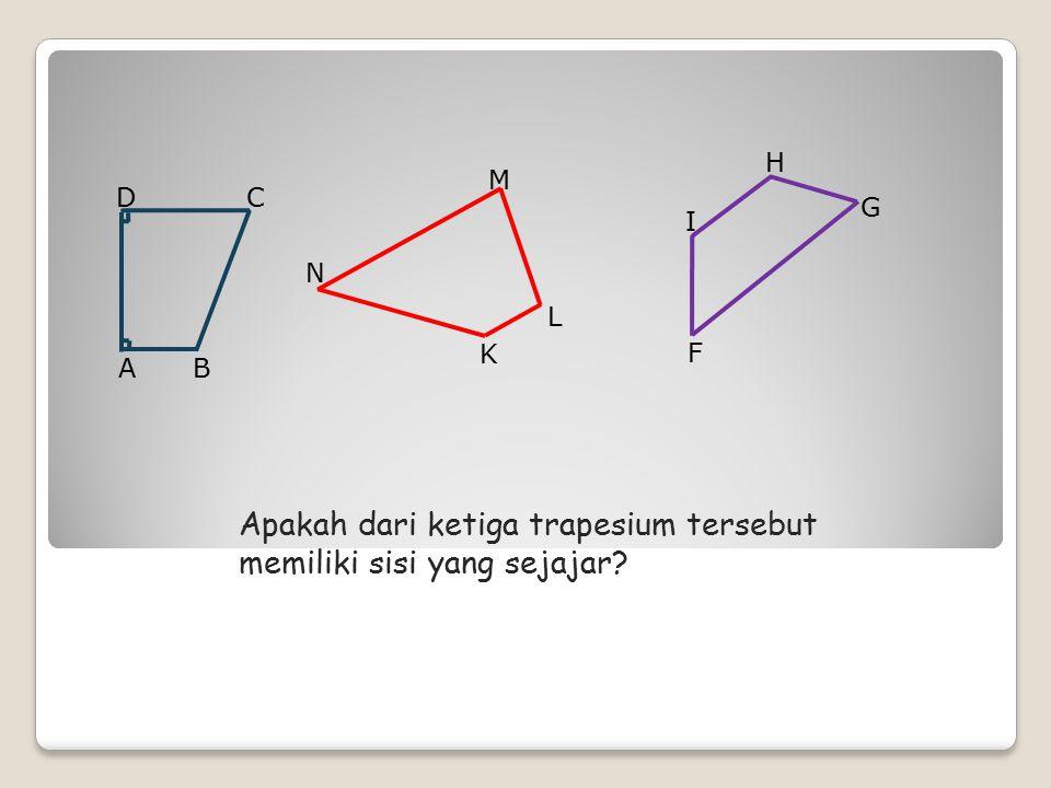 Bangun-bangun segi empat yang berbentuk trapesium adalah: