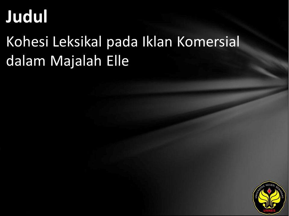 Judul Kohesi Leksikal pada Iklan Komersial dalam Majalah Elle