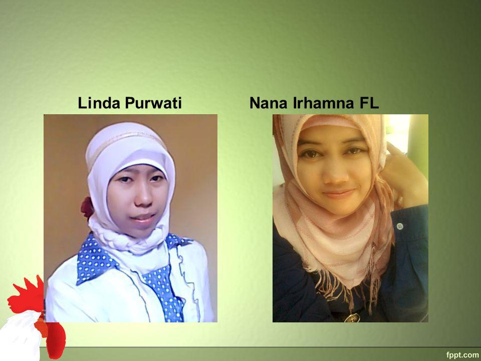 Linda PurwatiNana Irhamna FL