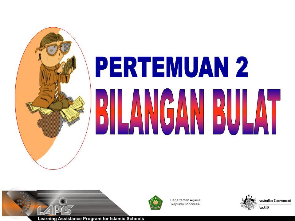Contoh: Nyatakan 8 + (-5) pada garis bilangan dan tentukan hasilnya Jawab: Jadi 8 + (-5) = 3 Departemen Agama Republik Indonesia Penjumlahan bilangan bulat positif dengan bilangan bulat negatif