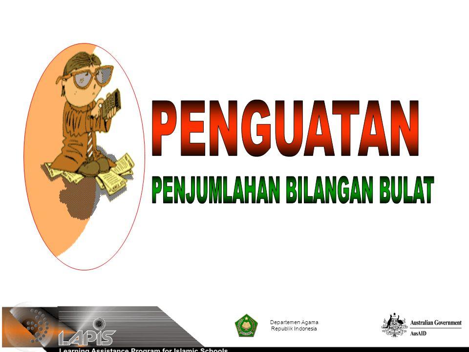 Departemen Agama Republik Indonesia Himpunan bilangan bulat terdiri dari himpunan bilangan asli, yaitu {1, 2, 3, 4,...