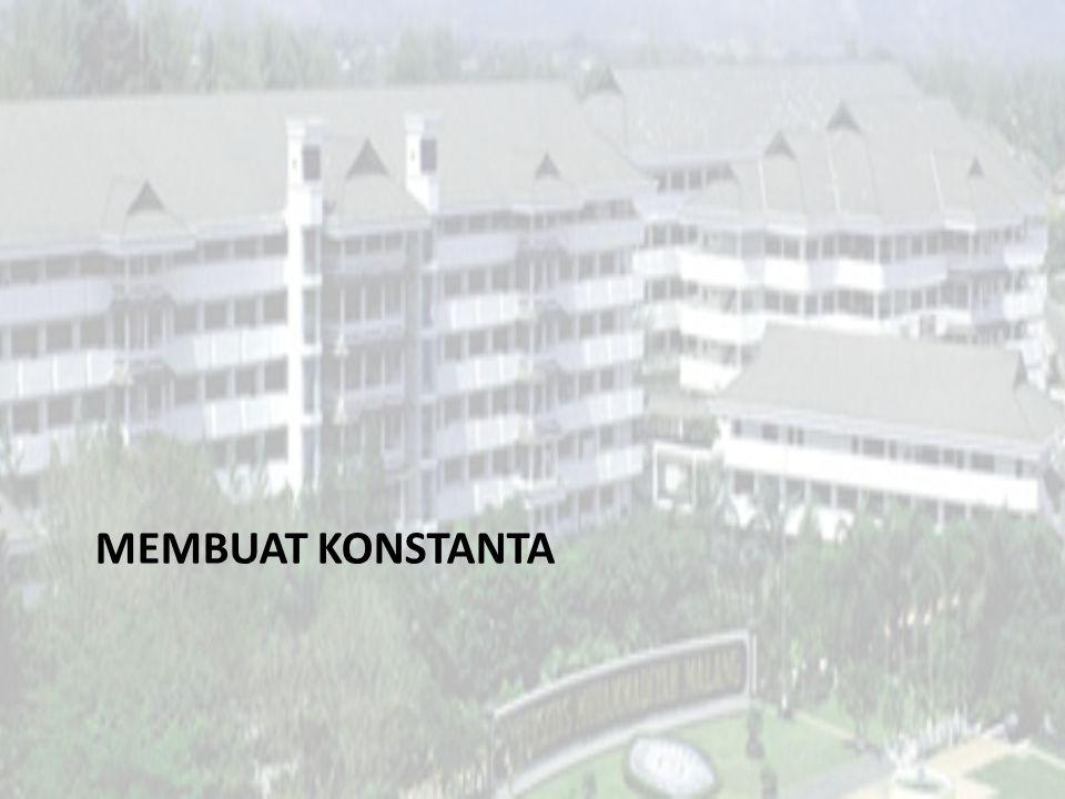 MEMBUAT KONSTANTA