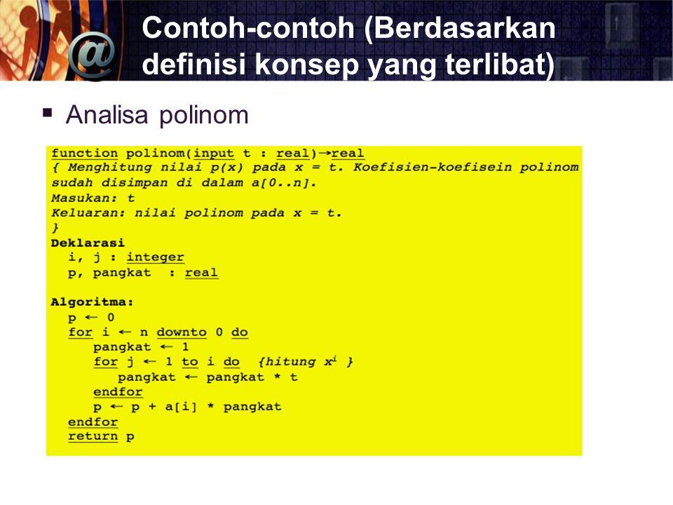Contoh-contoh (Berdasarkan definisi konsep yang terlibat)  Analisa polinom