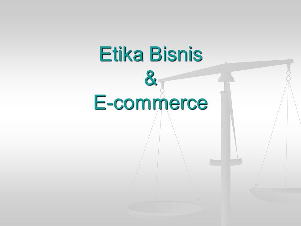 Etika Bisnis & E-commerce