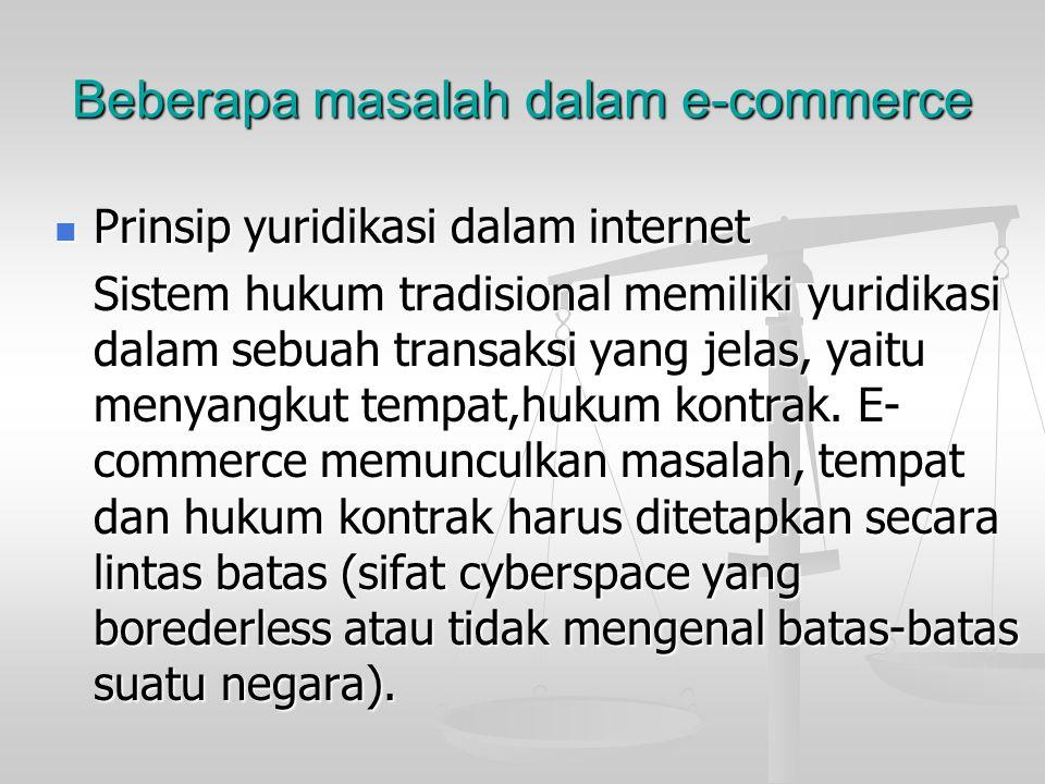 Pengambilan Keputusan Organisasi Keuntungan yang diperoleh dengan menggunakan transaksi melalui E-commerce bagi suatu perusahaan adalah sebagai beriku